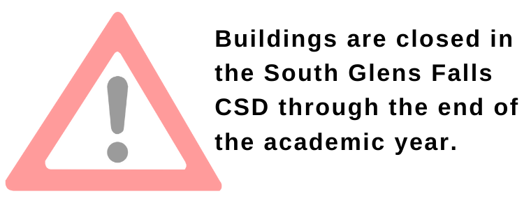 Buildings are closed in the South Glens Falls CSD through the end of the academic year.